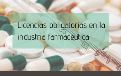 Licencias obligatorias en la industria farmacéutica